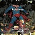 Superman gotta flex sometime too