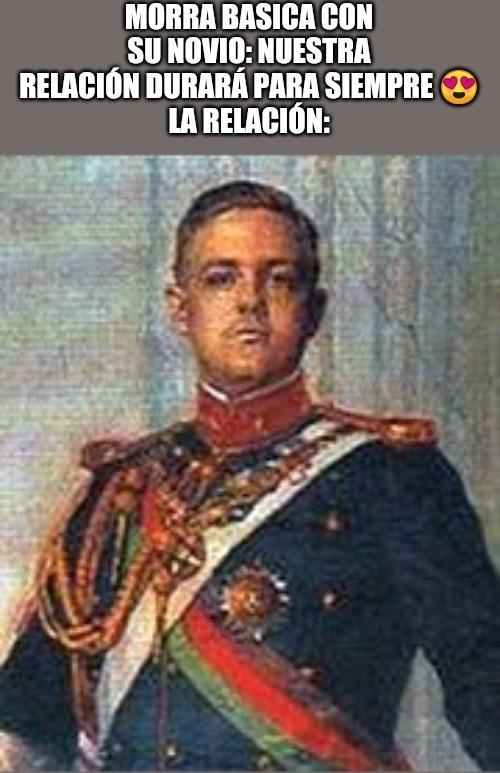 Contexto: Luis Felipe de Braganza (el de la foto) fue rey del Imperio de Portugal solo por 20 minutos - meme