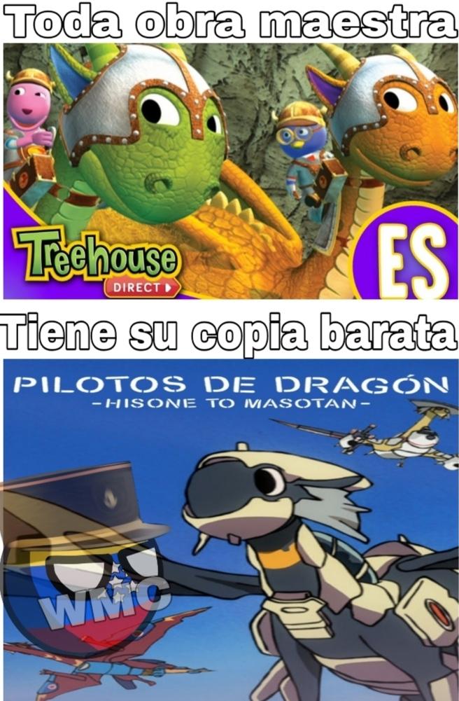 Fuck Pilotos de dragón, all My homies like Backyardigans carteros en dragones - meme