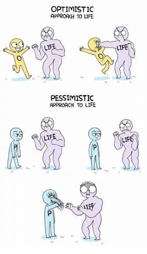 Optimistic vs pessimistic approach to life - meme