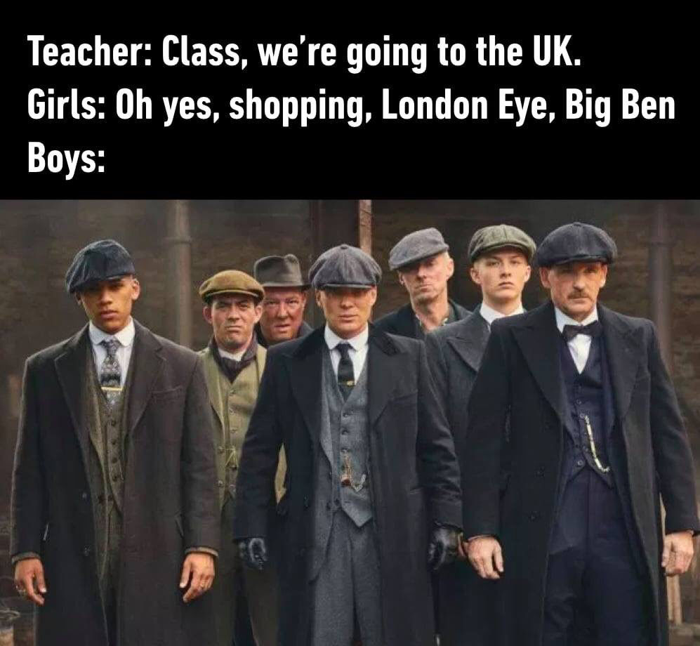 By order of the Peaky fucking Blinderrs - meme