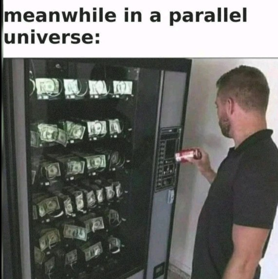 Meanwhile at parallel universe - meme