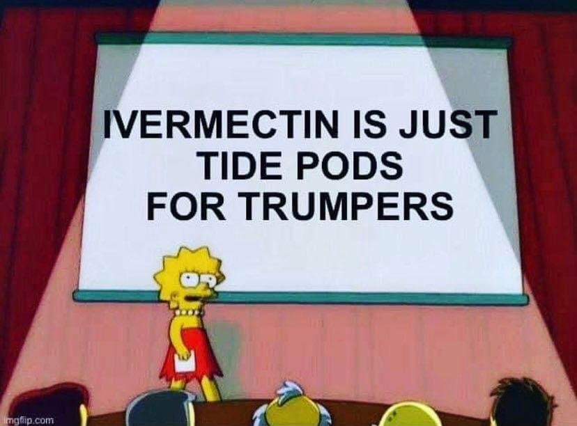 Ivermectin is just tide pods for trumpers - meme