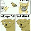 Damn you todd