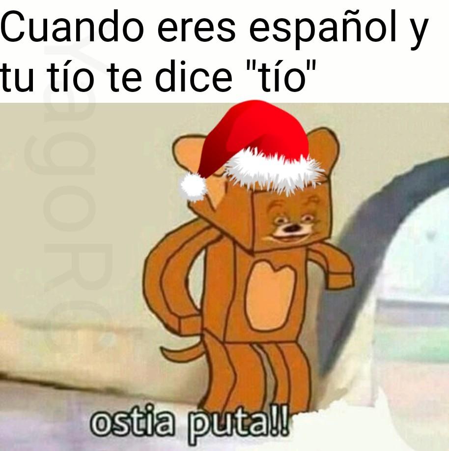 Yo también soy español, no está de más reírse de vez en cuando de tu propio país jajaj - meme