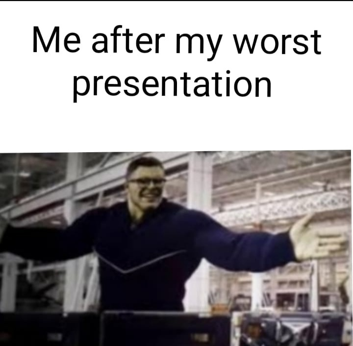 Presentation gone wrong - meme