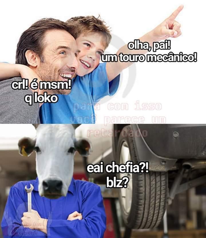 Touro mecânico... ,-, - meme