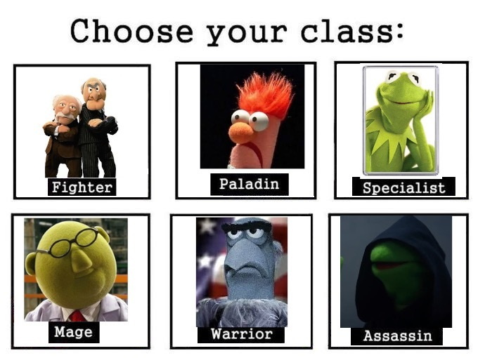 Choose your class If u dare - meme