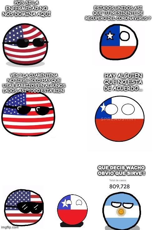 Por si no entendieron es por que Argentina como a los 10 casos ya inició la Cuarentena xd - meme