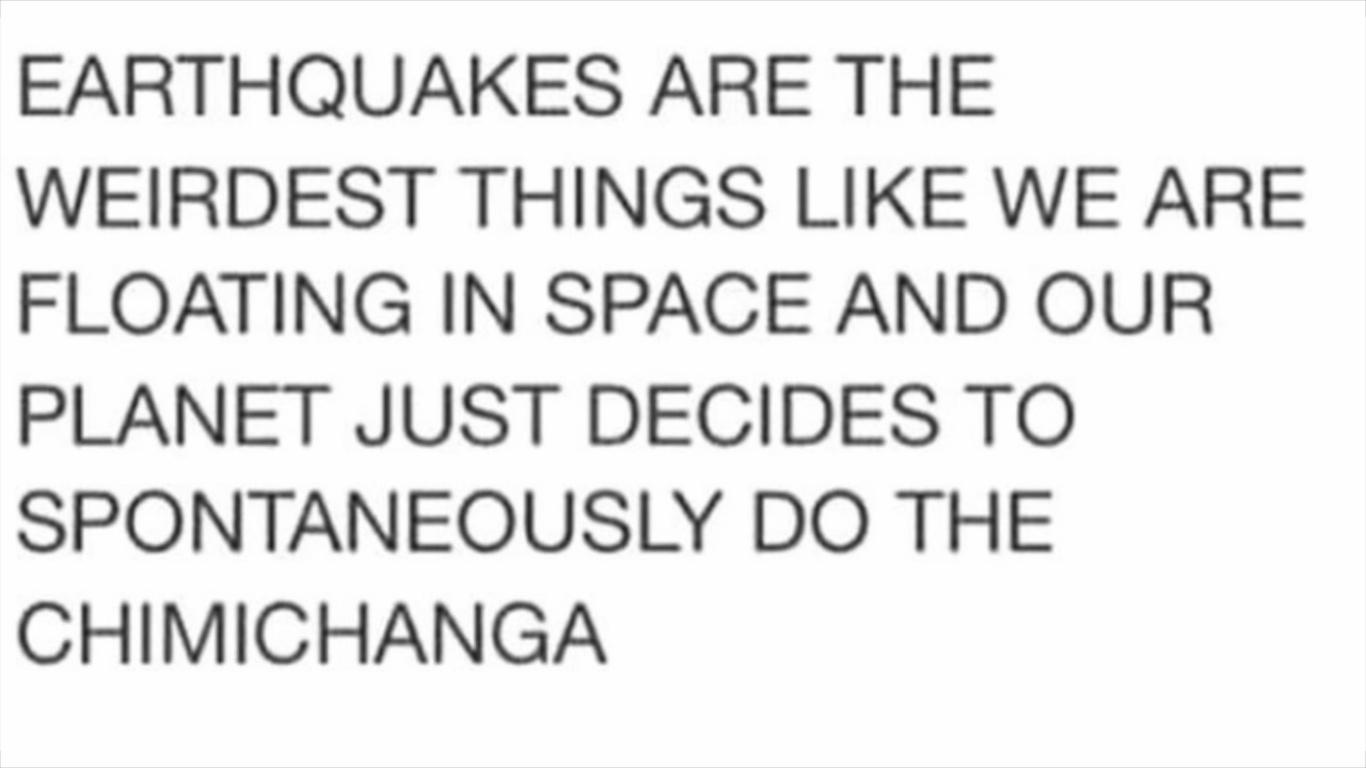 Earthquakes - meme