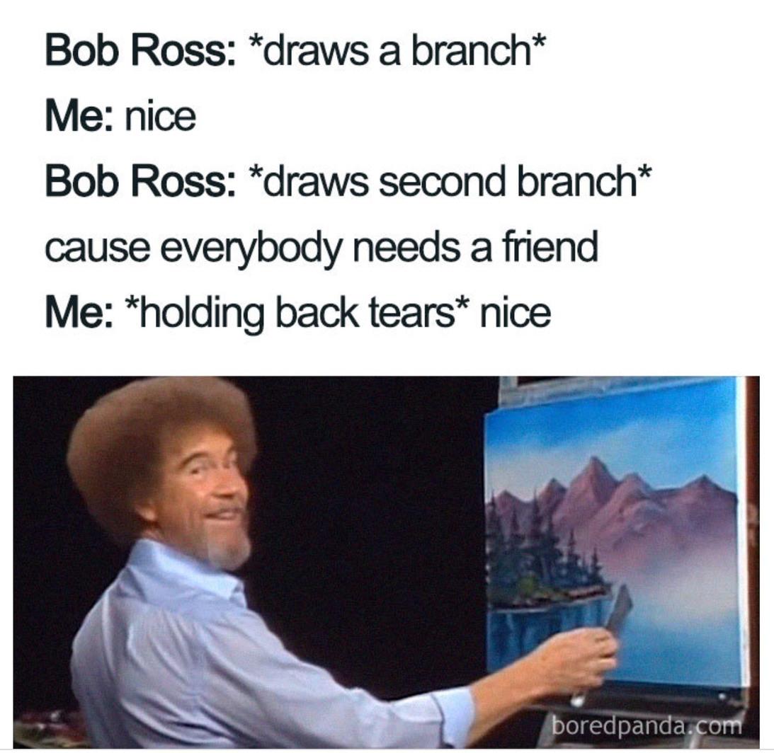 Bob ross - meme