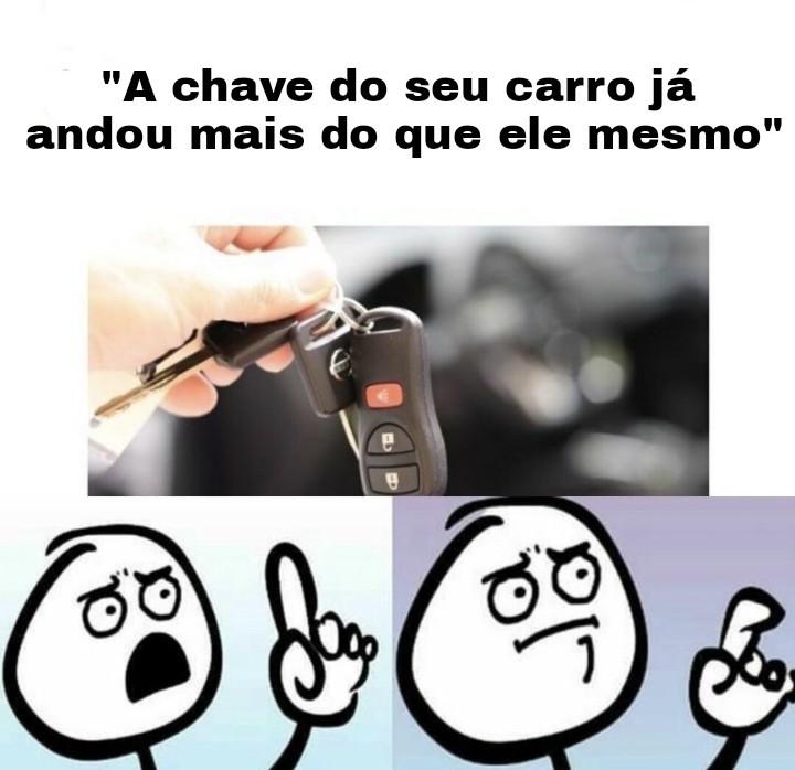 Que chave? Que carro? - meme