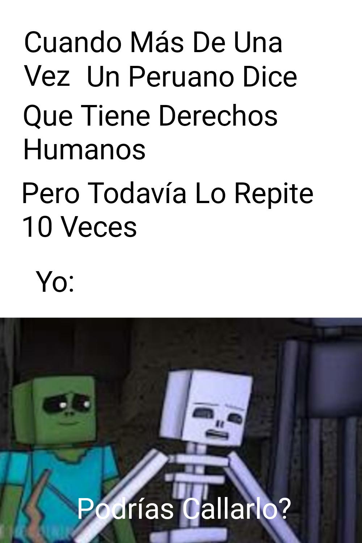 Los Peruanos Podrían Tener Derechos Humanos? - meme