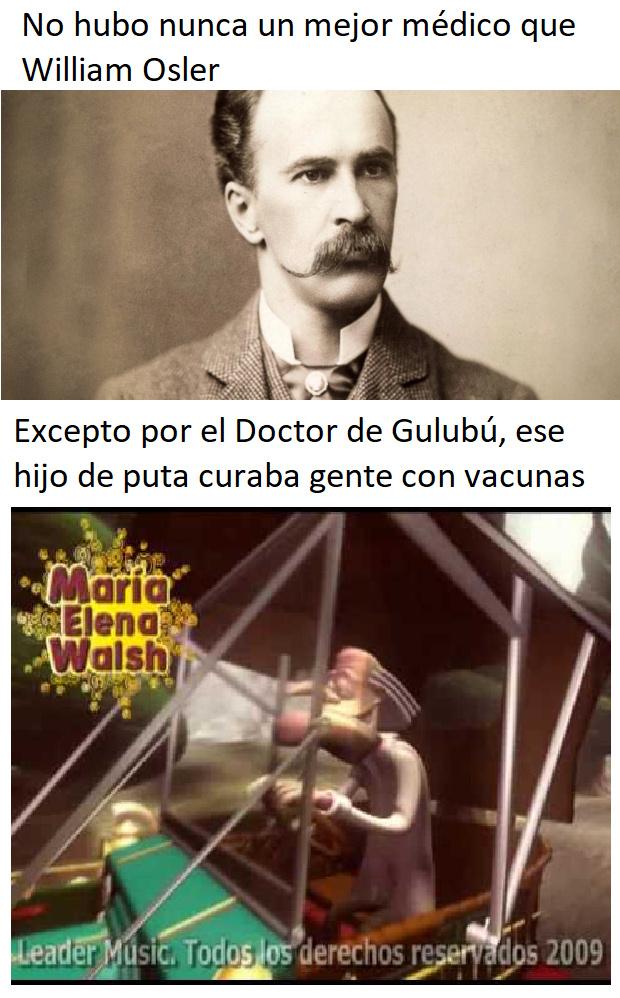 Ese hijo de puta curó a todo Gulubú con la vacunalunaluna lu - meme