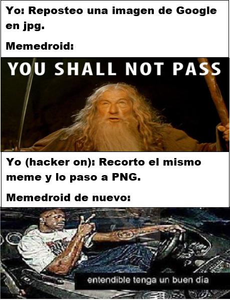 Modo Hacker activado* - meme