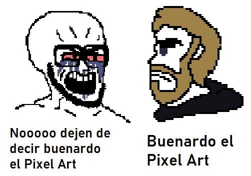 Buenardo el pixel art - meme