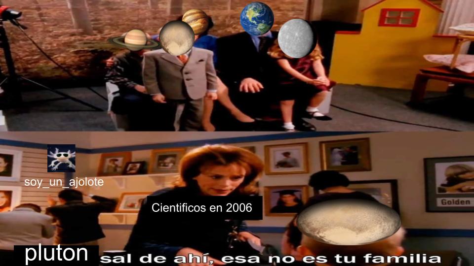contexto: en 2006  pluton dejo de ser considerado un planeta y ahora es un planeta enano - meme