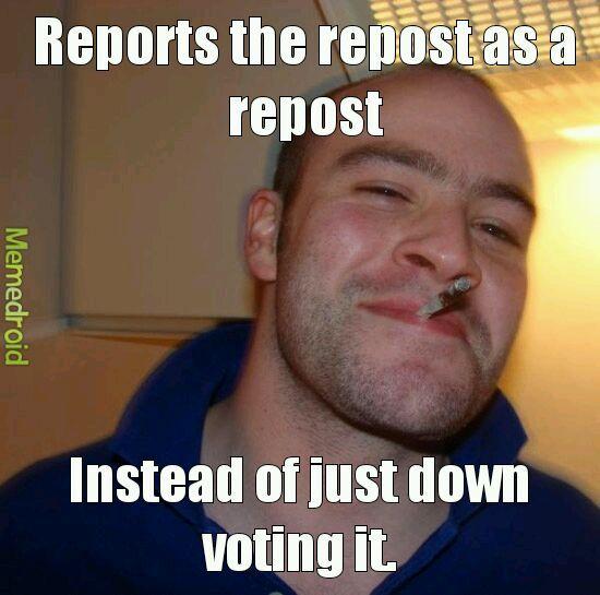 Just Report It. - meme