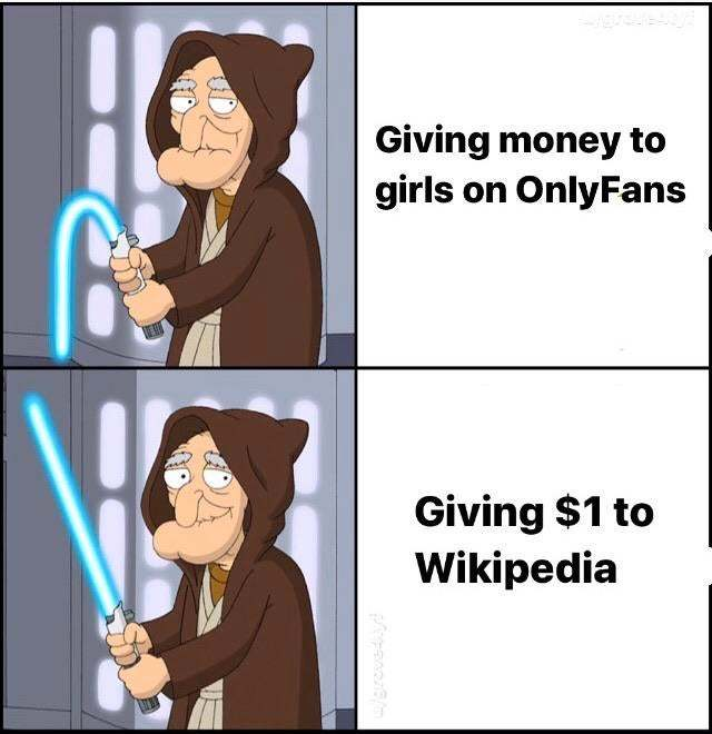 Giving money to girls on OnlyFans - meme