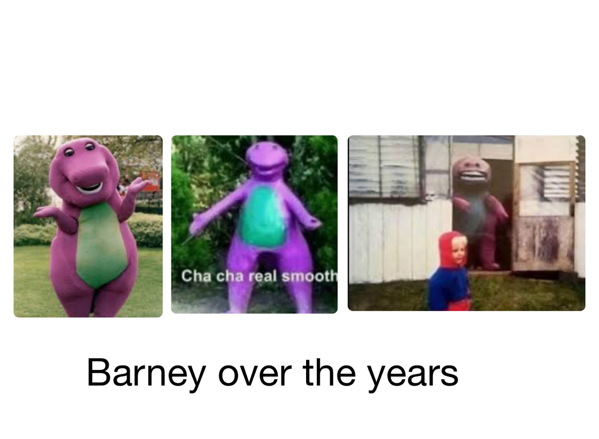 Barney over the years - meme