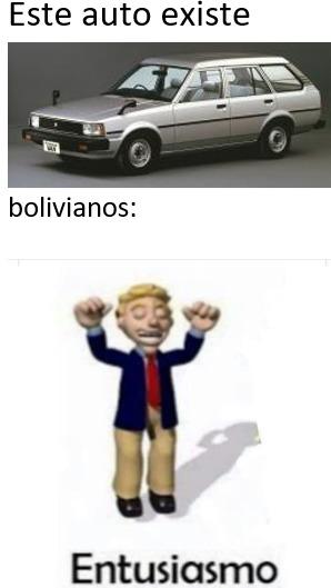 aqui en bolivia hay mucho ese auto - meme