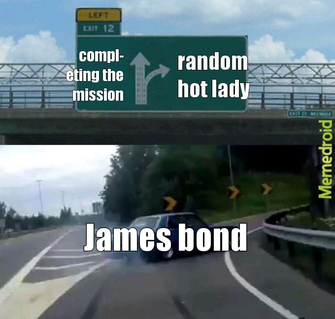 every bond movie ever - meme