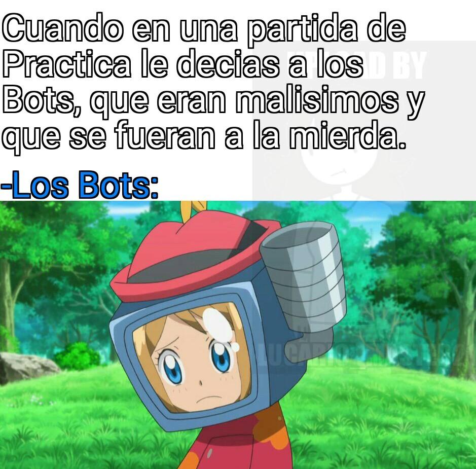 Pobre Bots :( - meme