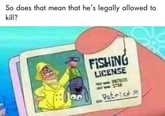 So that does mean that he's legally allowed to kill? - meme
