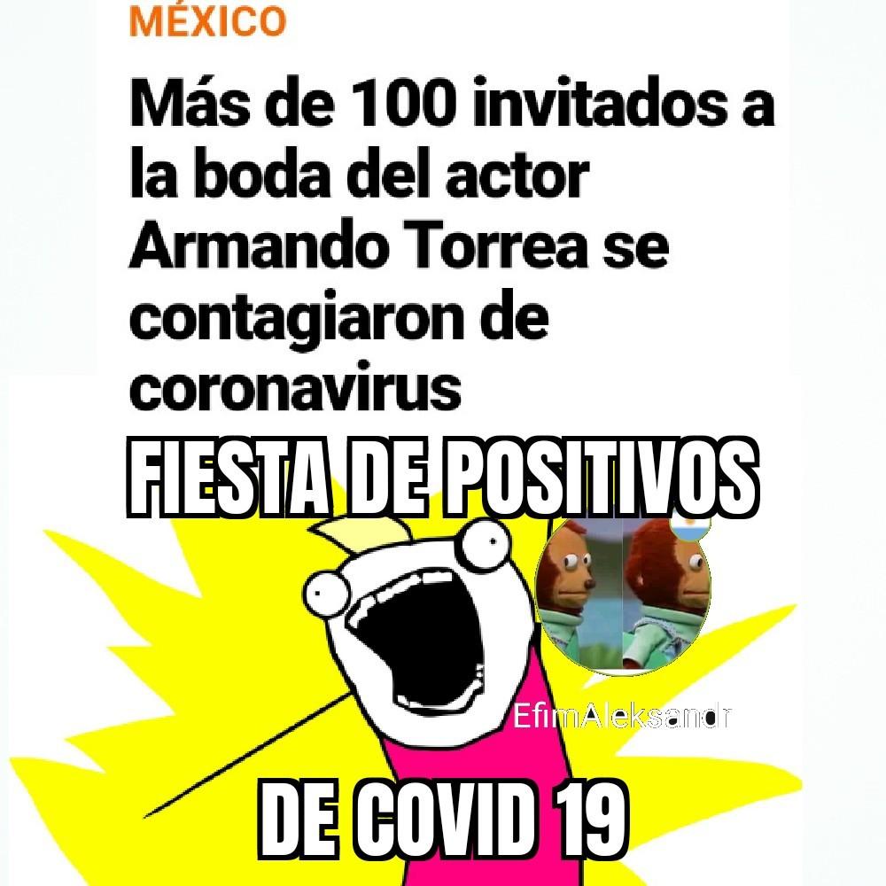 Fiesta de positivos de coronavirus - meme