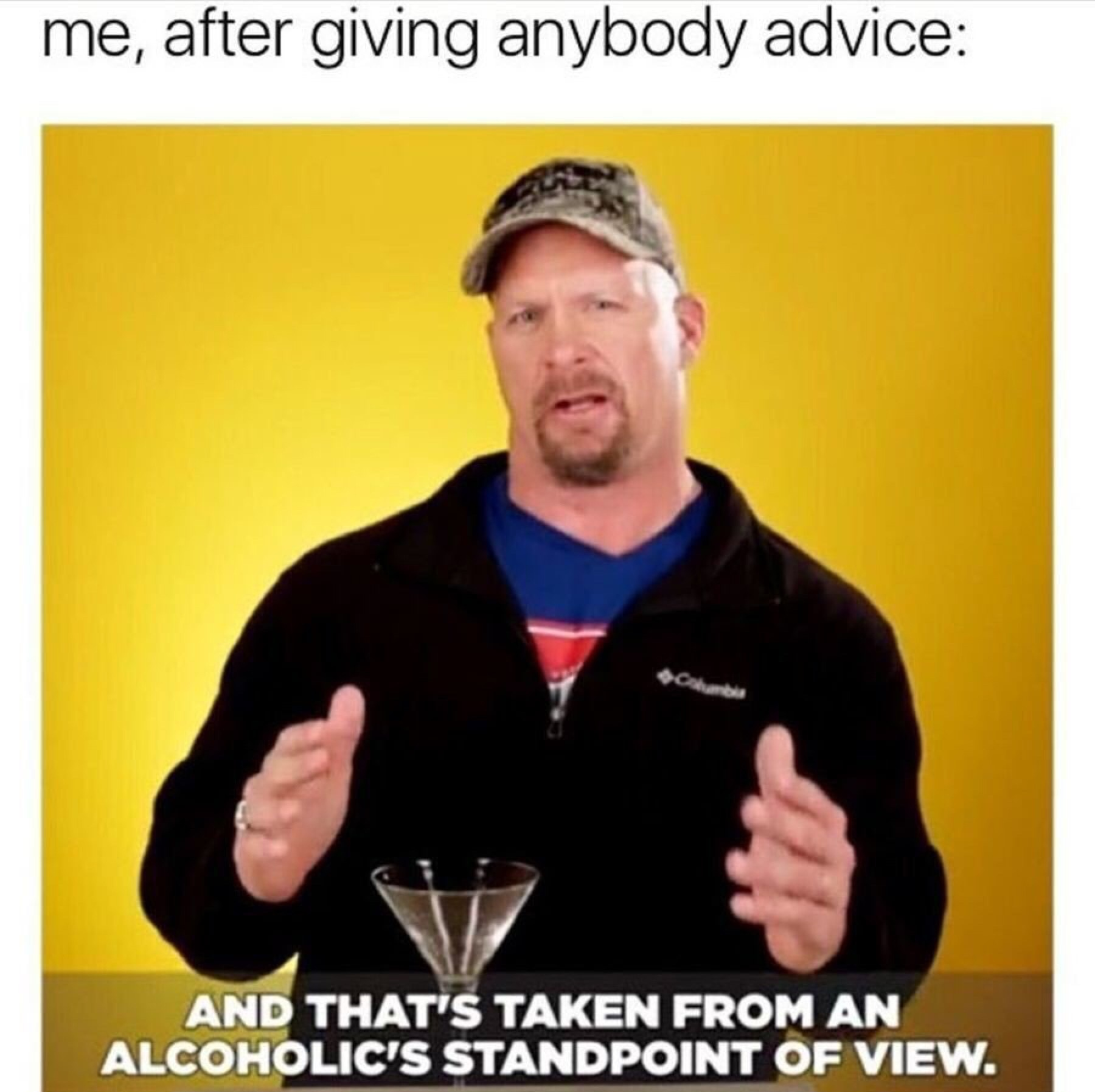 the only type of advice needed - meme