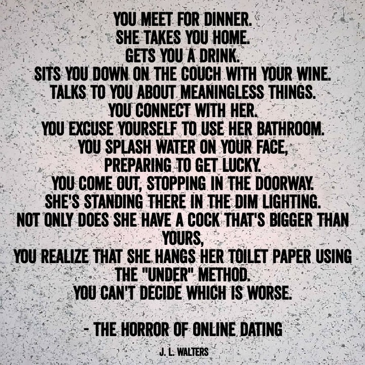 The Horror Of Online Dating @j.l.walters / Instagram - meme