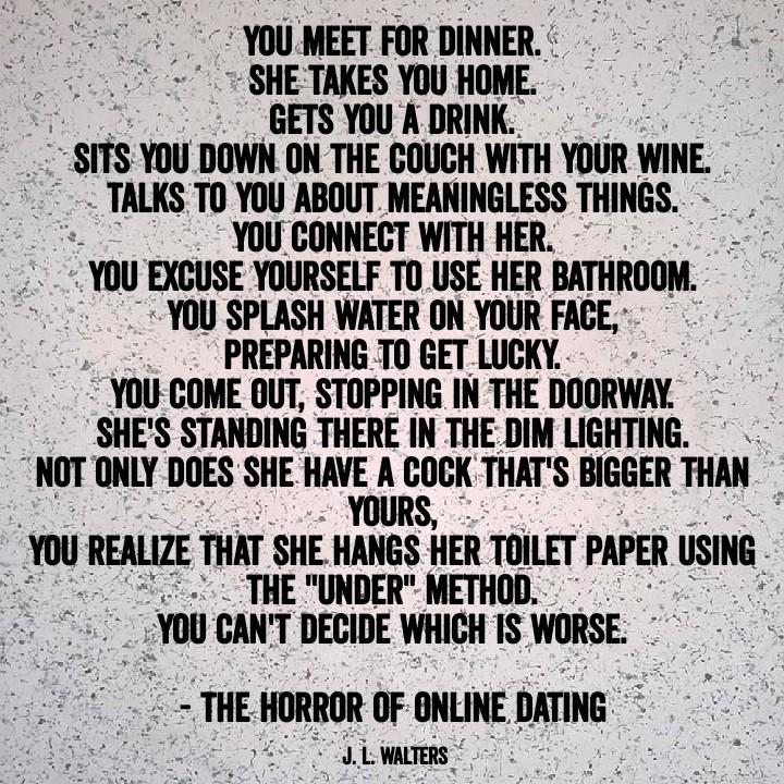 The Horror Of Online Dating @j.l.walters / Instagram - meme