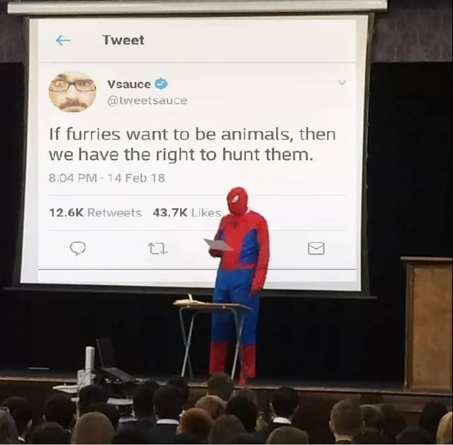 If furries want to be animals, then we have the right to hunt them - meme