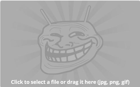 Click to select a file or drag it here (jpg, png, gif) - meme