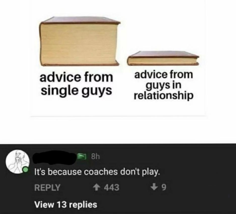 Coaches don't play - meme