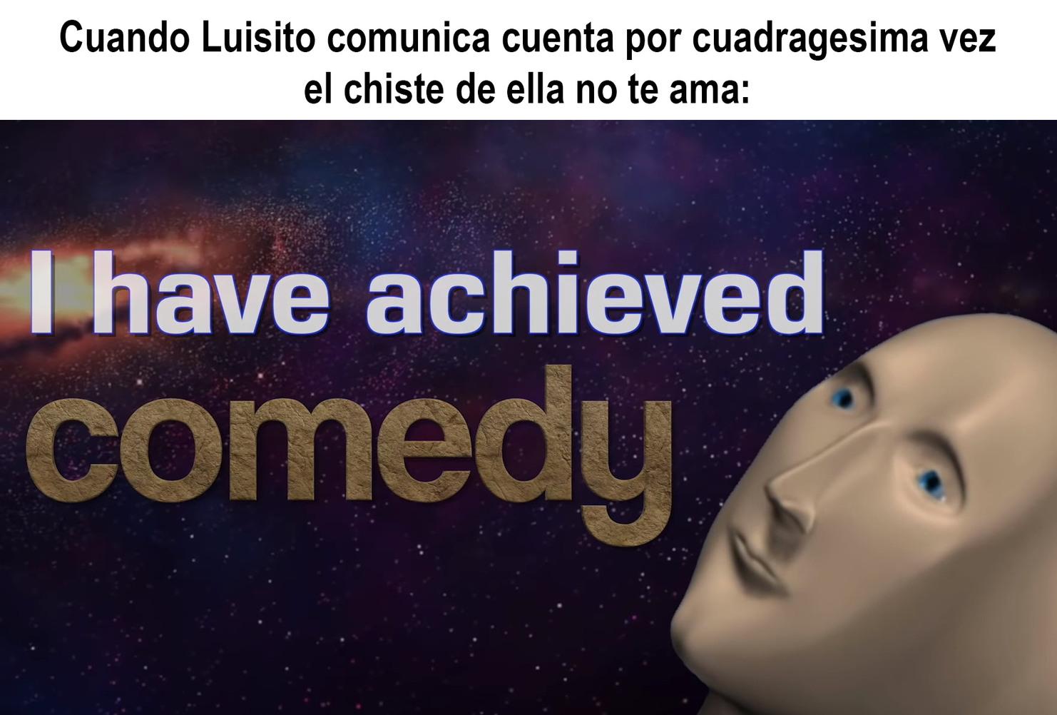 Cuando Luisito comunica cuenta un chiste - meme