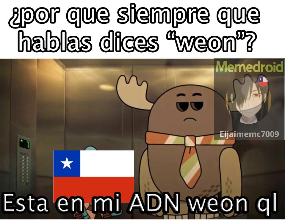 El WEON GRACIOSO - meme