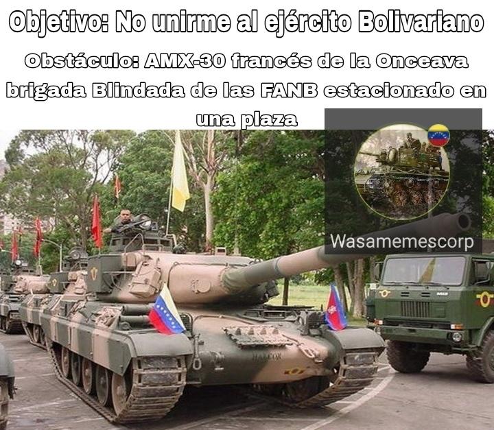 Dios el AMX-30 fue el primer tanque que ví en mi vida, luego el T-72B y el AMX-13 en un desfile en mi ciudad - meme